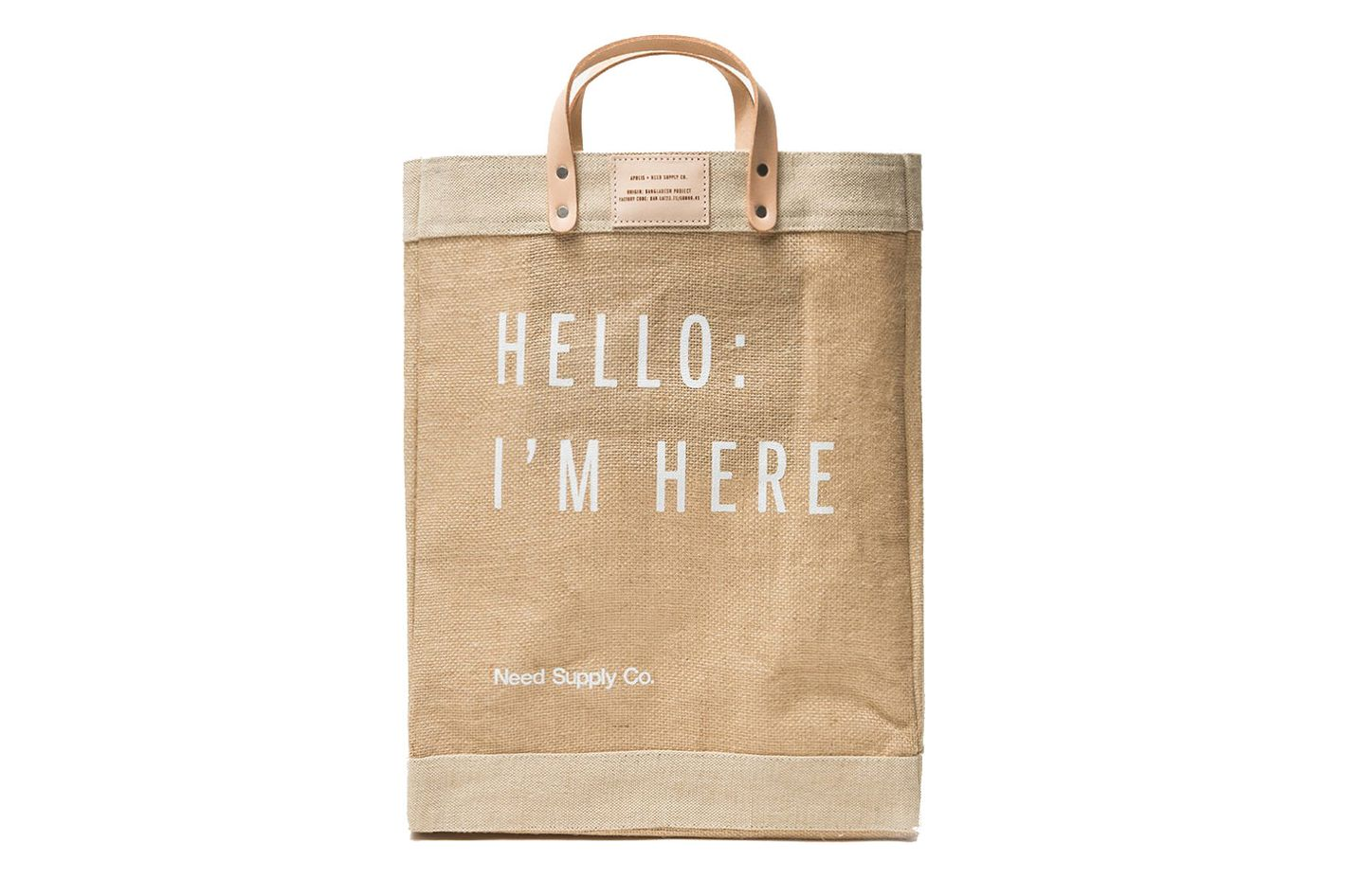 best tote. Hello: I'm Here Market Bag. ""