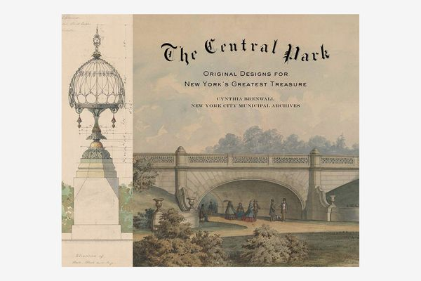 The Central Park: Original Designs for New York's Greatest Treasure