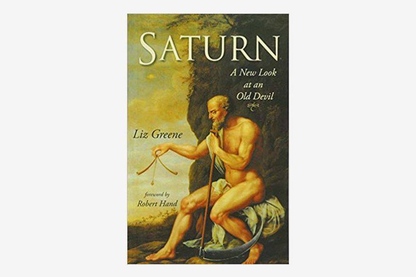 Saturn: A New Look at an Old Devil, by Liz Greene