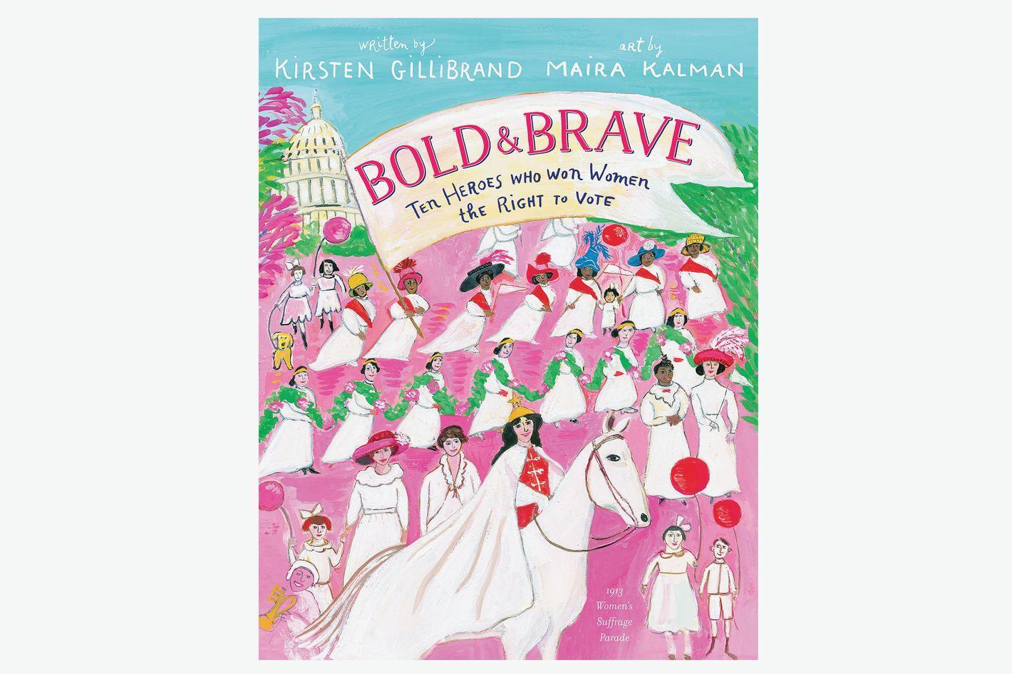 Kirsten Gillibrand's Children's Book, <em>Bold & Brave</em>