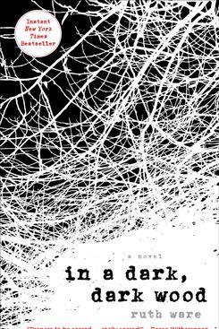 In a Dark, Dark Wood, by Ruth Ware