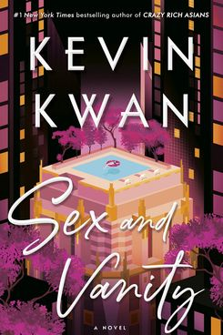 Sex and Vanity, by Kevin Kwan (July 14)