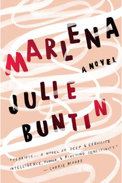 Marlena, by Julie Buntin (2017)