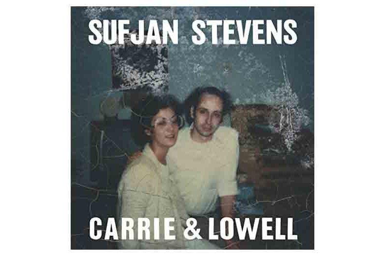 Sufjan Stevens — Carrie & Lowell