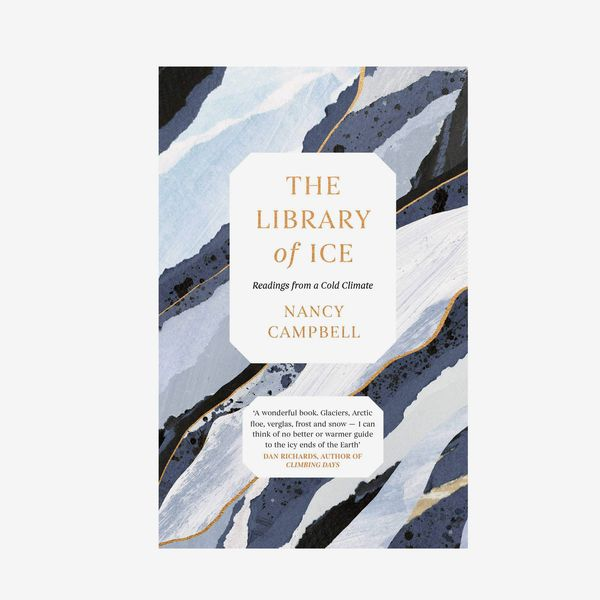 'The Library of Ice,' by Nancy Campbell