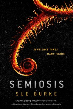 1. Semiosis by Sue Burke