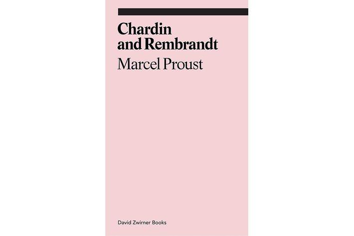 proust essay on chardin Chardin was an illiterate 18th-century artist who painted bowls of fruit, soup  if  you look hard enough you can find proust's essay on chardin.