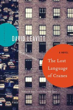 The Lost Language of the Cranes, by David Leavitt