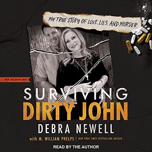 Surviving Dirty John by Debra Newell