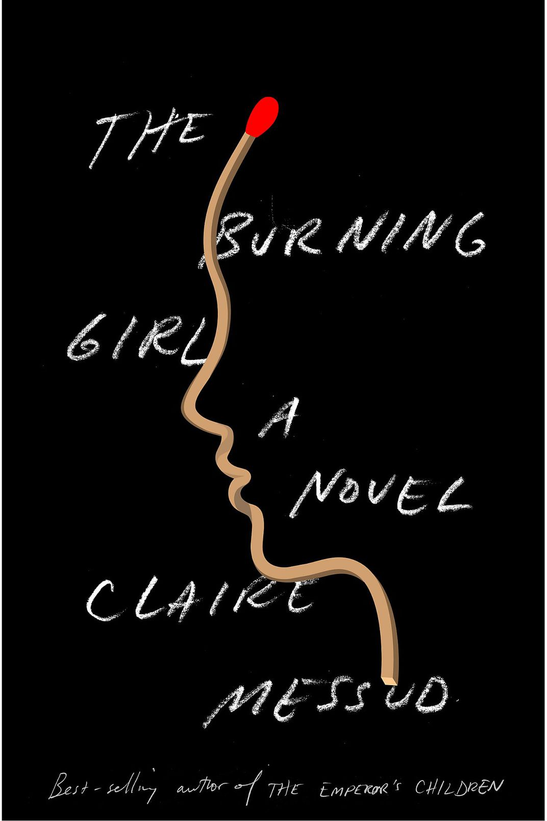 <em>The Burning Girl</em>, by Claire Messud (2017)