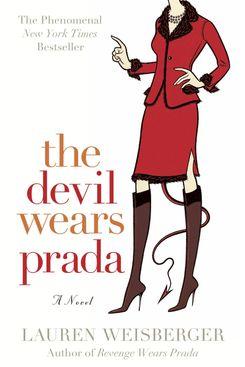 """The Devil Wears Prada,"" by Lauren Weisberger"