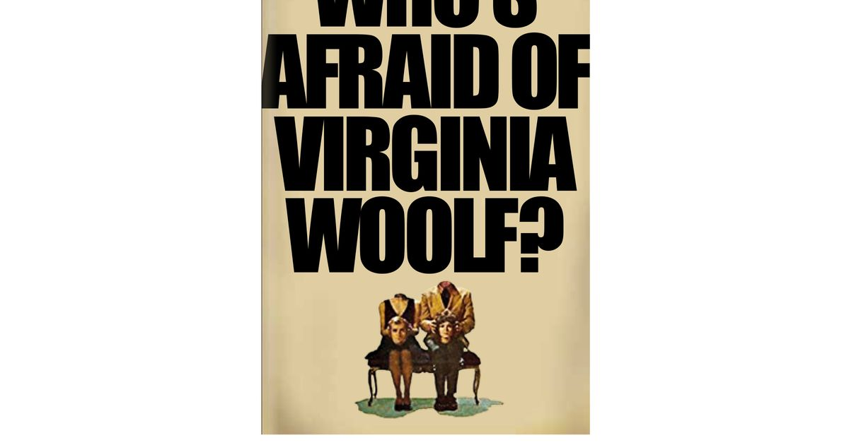 an insight to edward albees play whos afraid of virginia woolf An insight to edward albee's play who's afraid of virginia woolf pages 2 words 1,181 view full essay more essays like this: who is afraid of virginia woolf.