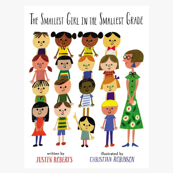 The Smallest Girl in the Smallest Grade by Justin Roberts, illust. Christian Robinson