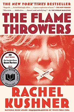 The Flamethrowers, by Rachel Kushner