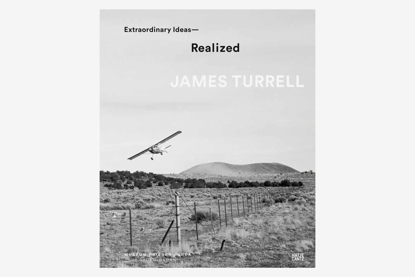 <em>James Turrell : Extraordinary Ideas — Realized</em>