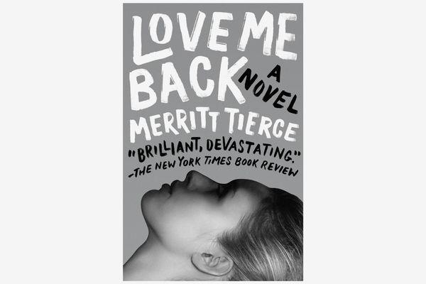 Love Me Back byMerritt Tierce