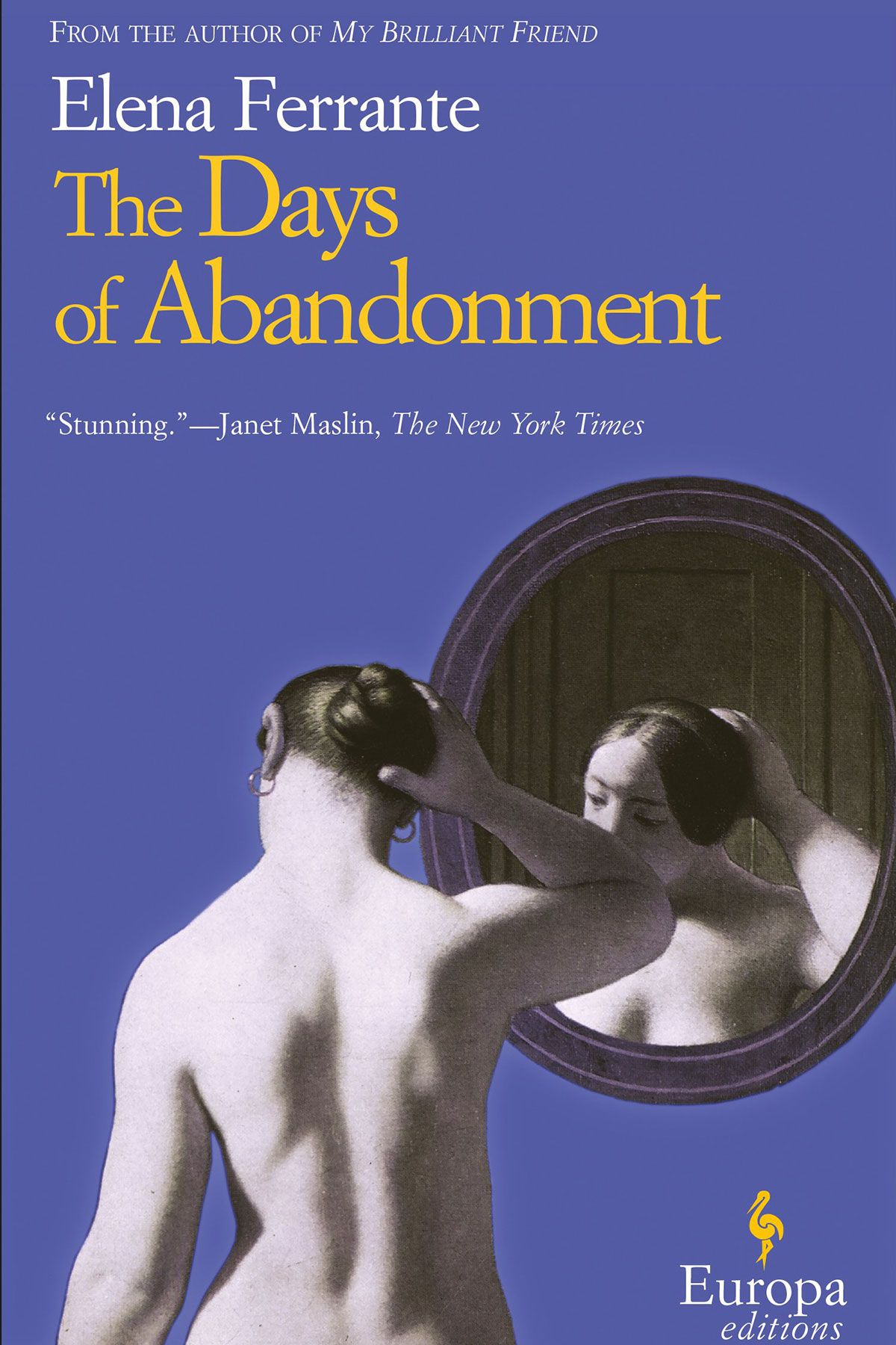 The Days of Abandonment, by Elena Ferrante