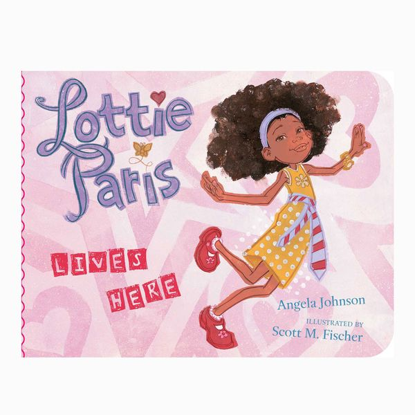 Lottie Paris Lives Here by Angela Johnson, illust. Scott M. Fischer