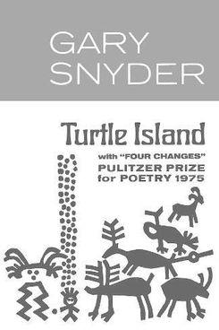 Turtle Island, Gary Snyder