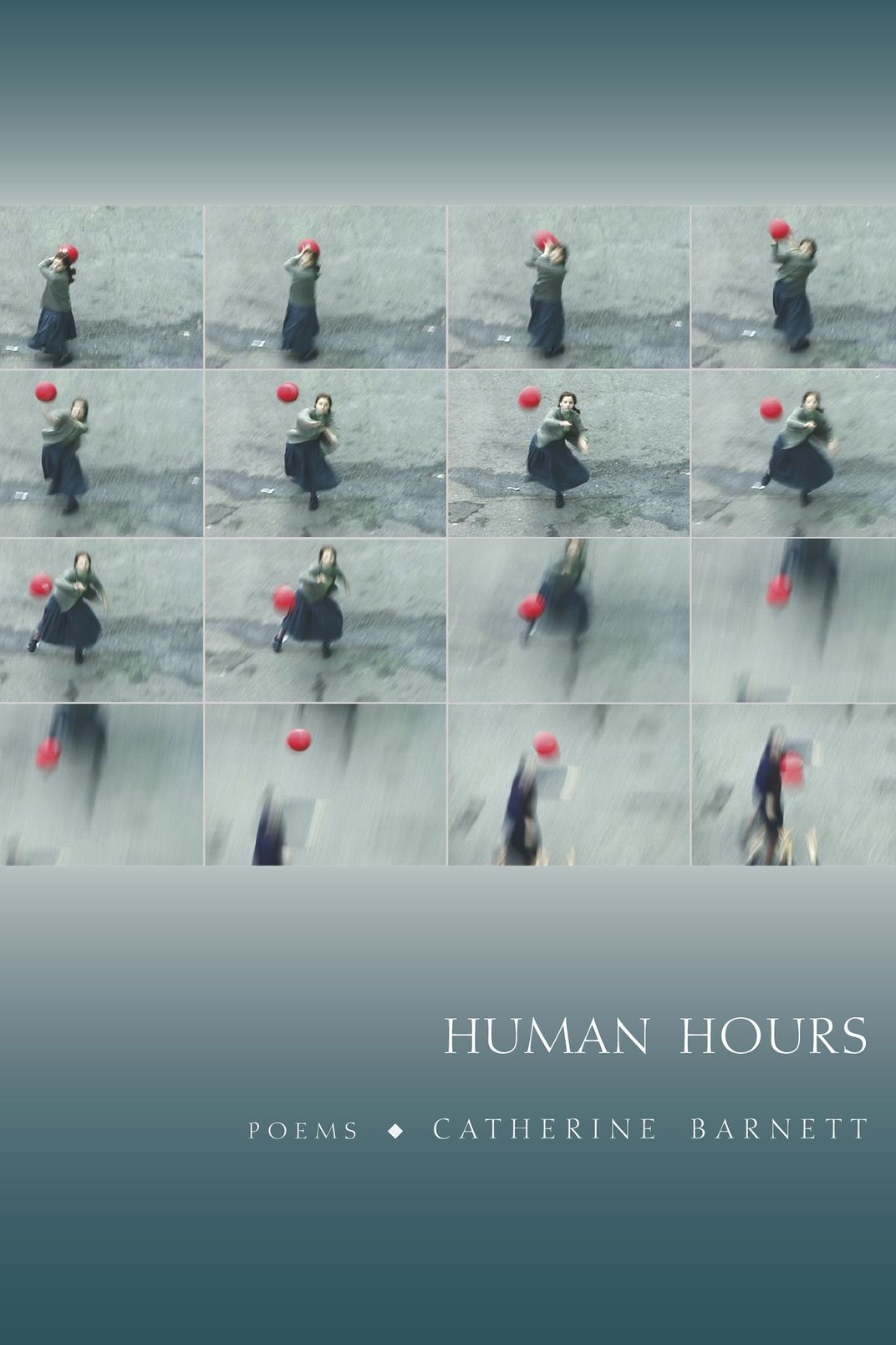 <em>Human Hours</em>, by Catherine Barnett<em> </em>(Graywolf Press)