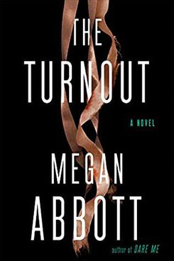 The Turnout, by Megan Abbott