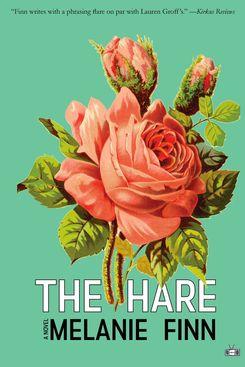 The Hare by Melanie Finn (January 26)