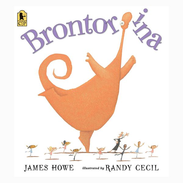 Brontorina by James Howe, illust. Randy Cecil