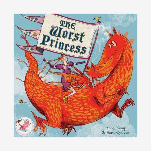 The Worst Princess by Anna Kemp