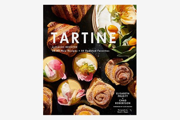 Upgrade: Tartine: A Classic Revisited by Elisabeth M. Prueitt and Chad Robertson