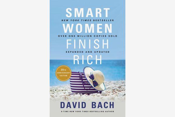 Smart Women Finish Rich, by David Bach