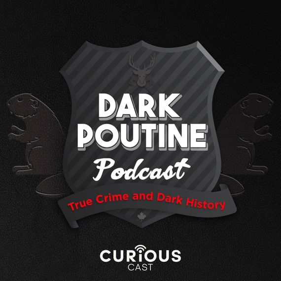 Best New True-Crime Podcasts: Dark Poutine, Uncertain Terms