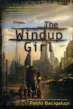 Best Dystopian Books The Windup Girl By Paolo Bacigalupi  Essay Papers For Sale also Help Write A Song  Custom Annotated Bibliography