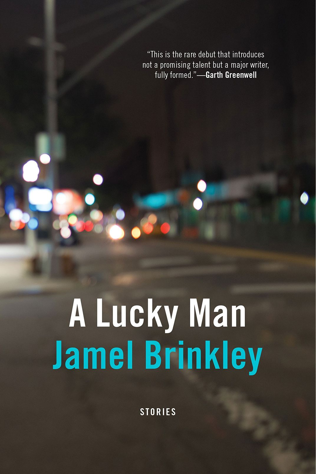 """A Lucky Man,"" by Jamel Brinkley (Graywolf, May 1)"