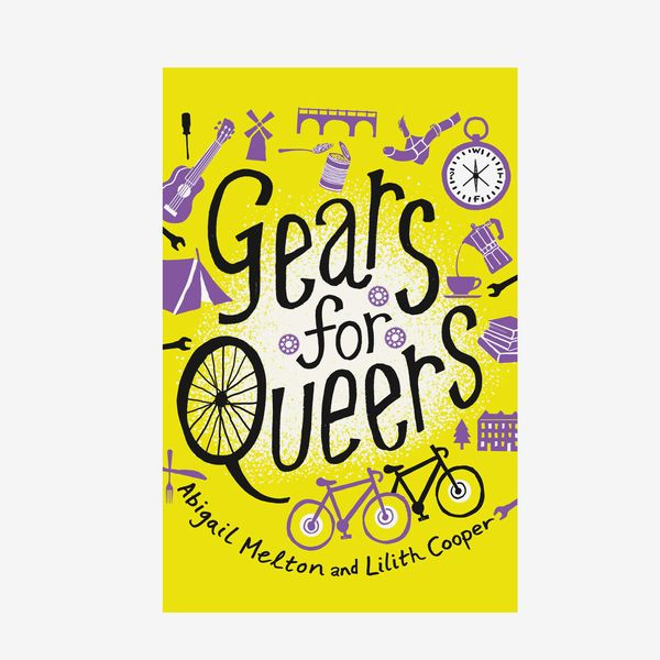 'Gears for Queers,' by Abigail Melton and Lilith Cooper