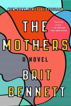 The Mothers, by Brit Bennett