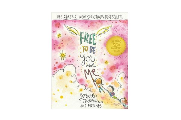 Free to Be … You and Me by Marlo Thomas (and Friends)