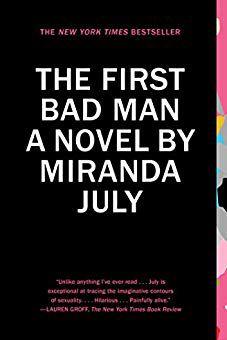 'The First Bad Man,' by Miranda July