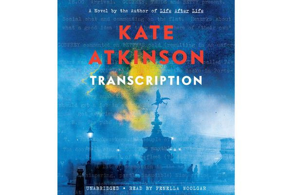 Transcription, by Kate Atkinson, narrated by Fenella Woolgar (Hachette Audio, Sept. 25), 11 hrs, 9 min.