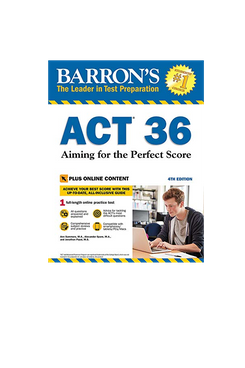 ACT 36: Aiming for the Perfect Score