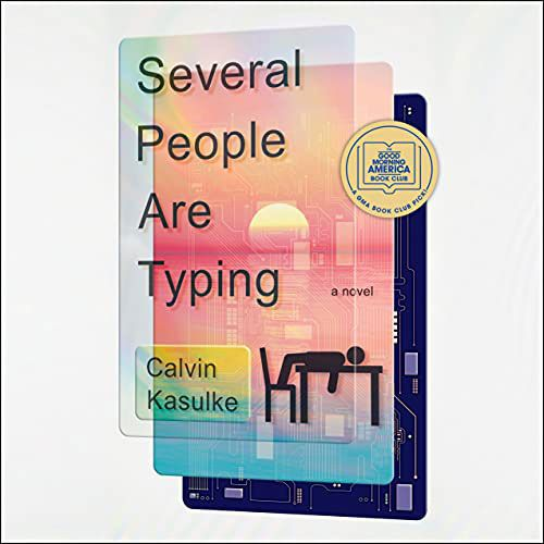Several People Are Typing by Calvin Kasulke