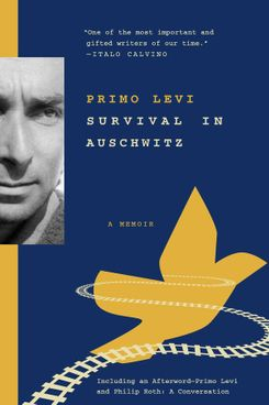 If This Is a Man (Survival in Auschwitz), by Primo Levi