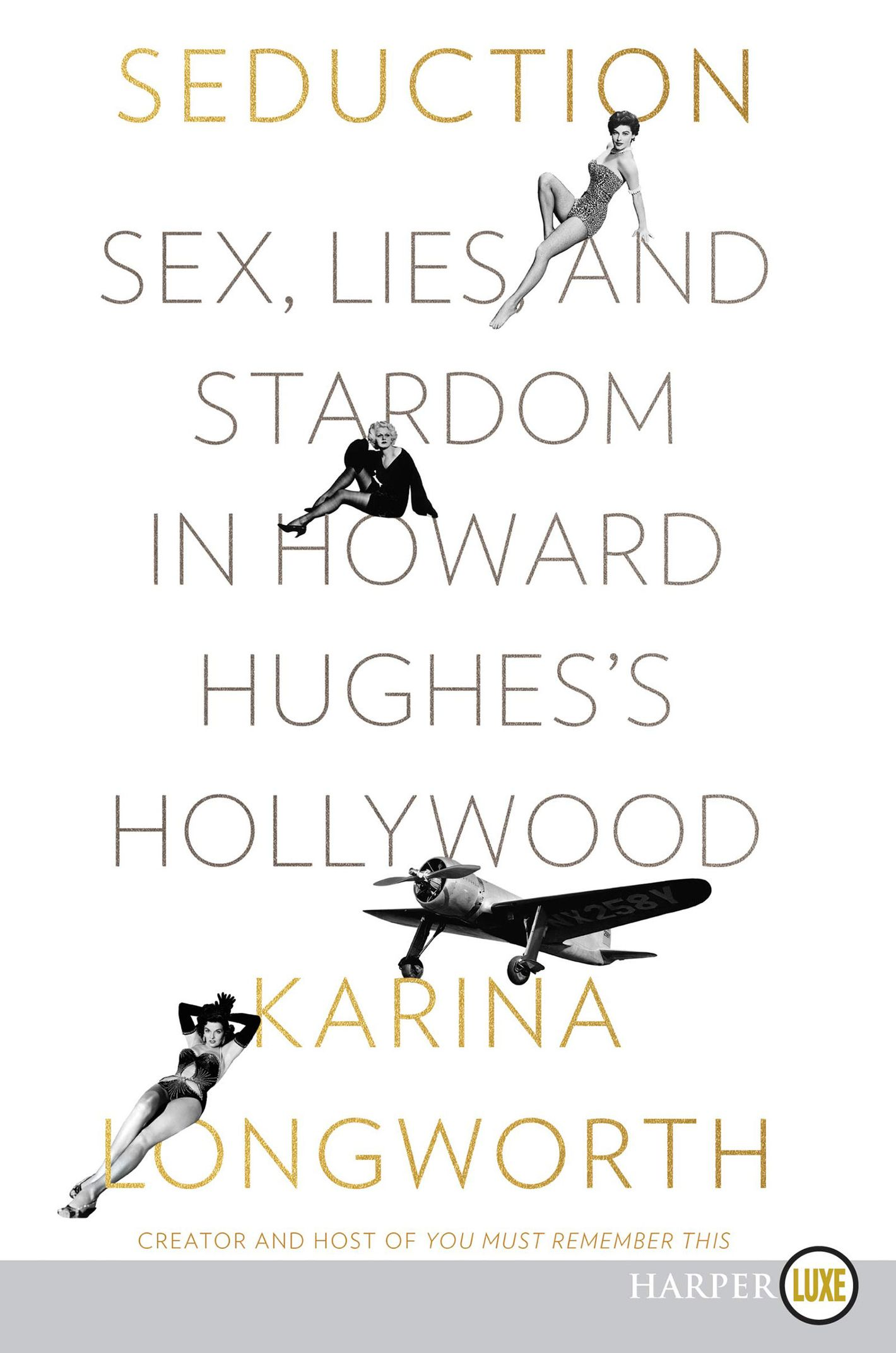 <em>Seduction</em> by Karina Longworth