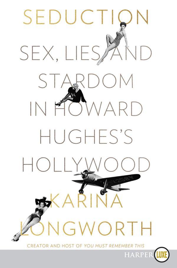 Seduction by Karina Longworth