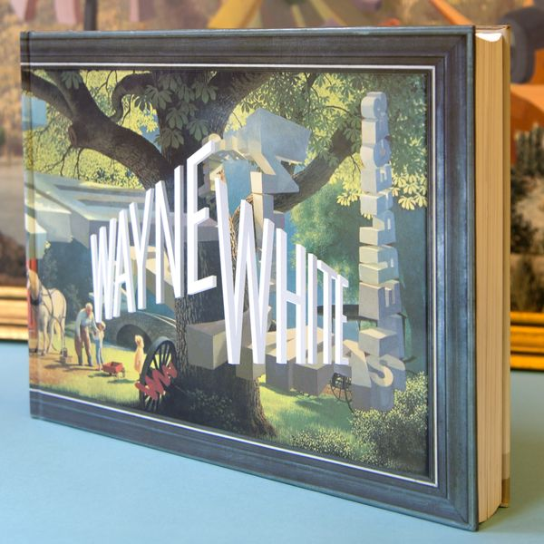 Signed, Unopened Copy of Todd Oldham's Out-of-Print Book 'Wayne White: Maybe Now I'll Get the Respect I So Richly Deserve'