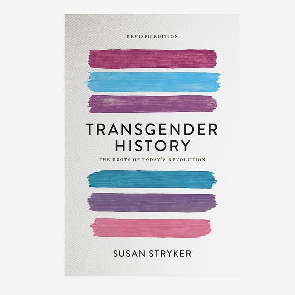 """Transgender History"", by Susan Stryker"