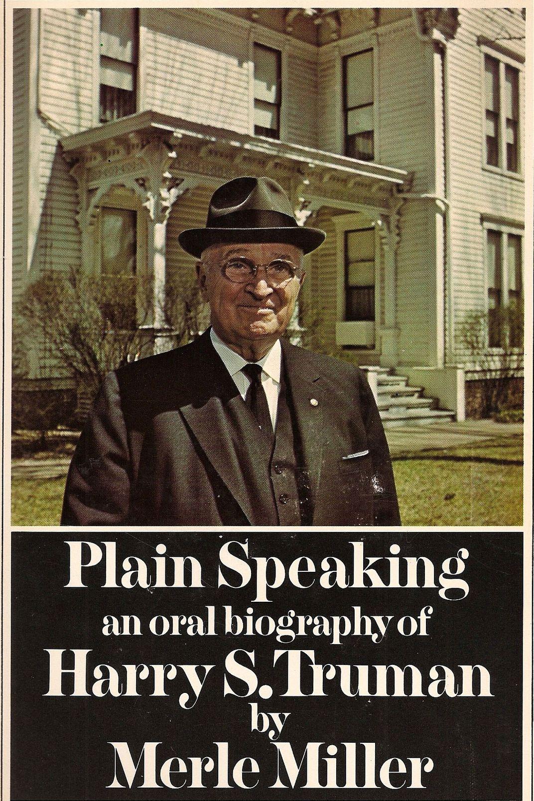 <em>Plain Speaking: An Oral Biography of Harry S. Truman</em> by Merle Miller
