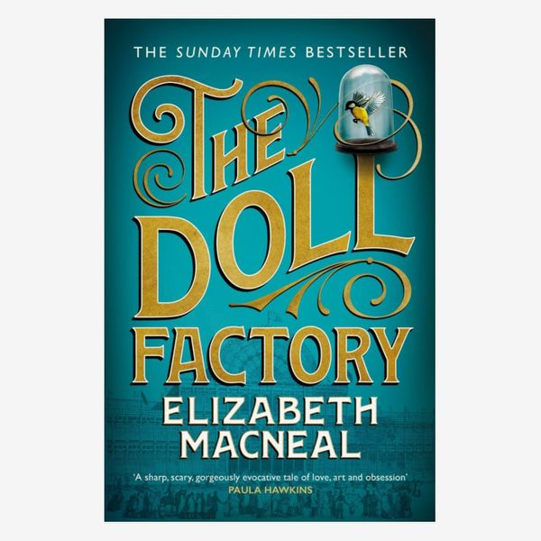 'The Doll Factory,' by Elizabeth Macneal