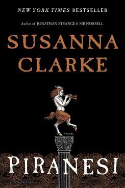 Piranesi, by Susanna Clarke