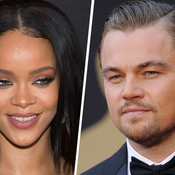Rihanna and Leo DiCaprio.