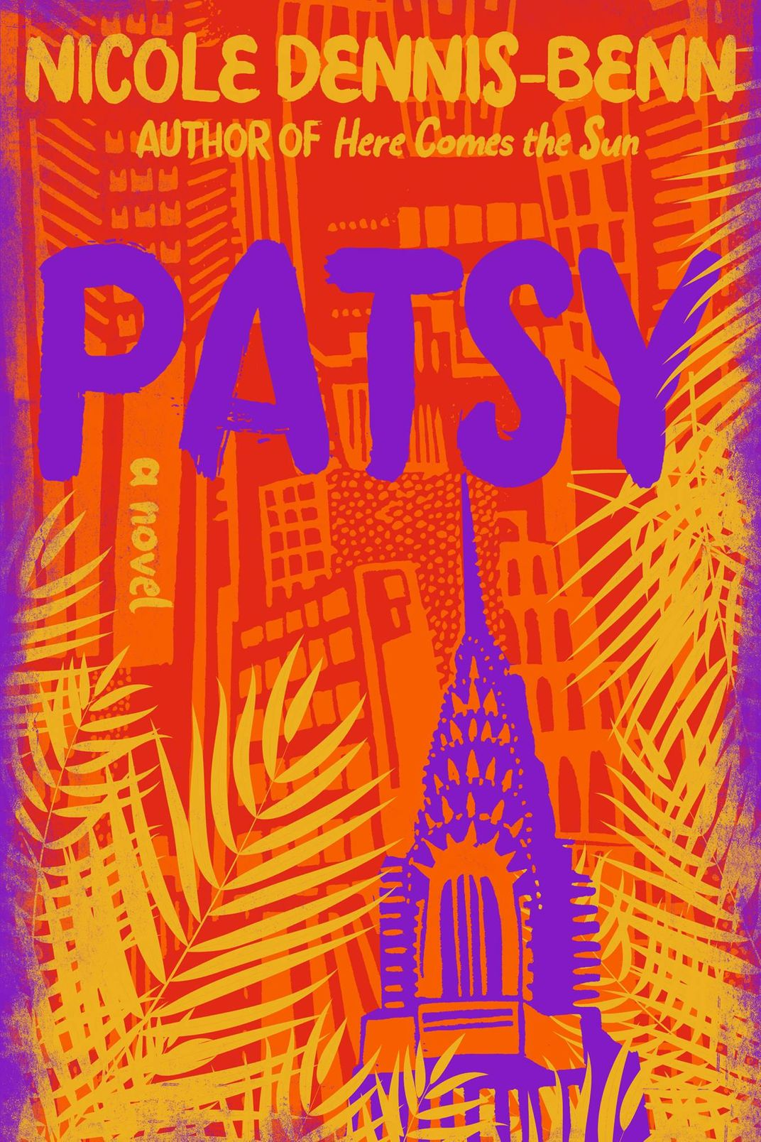 Patsy, by Nicole Dennis-Benn (Liveright, June 4)